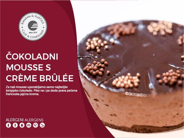Čokoladni mousse s crème brûlée 8-10 kosov (23,00€)