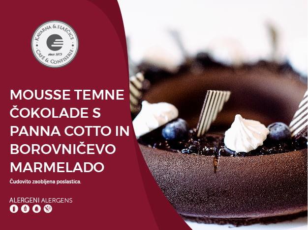 Mousse temne čokolade s panna cotto in borovničevo marmelado 8 kosov (28,80€)